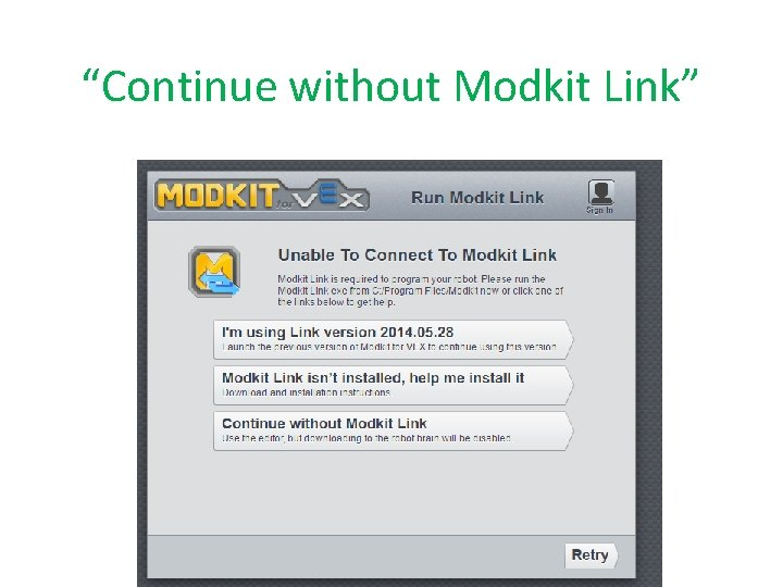 """""""Continue without Modkit Link"""""""