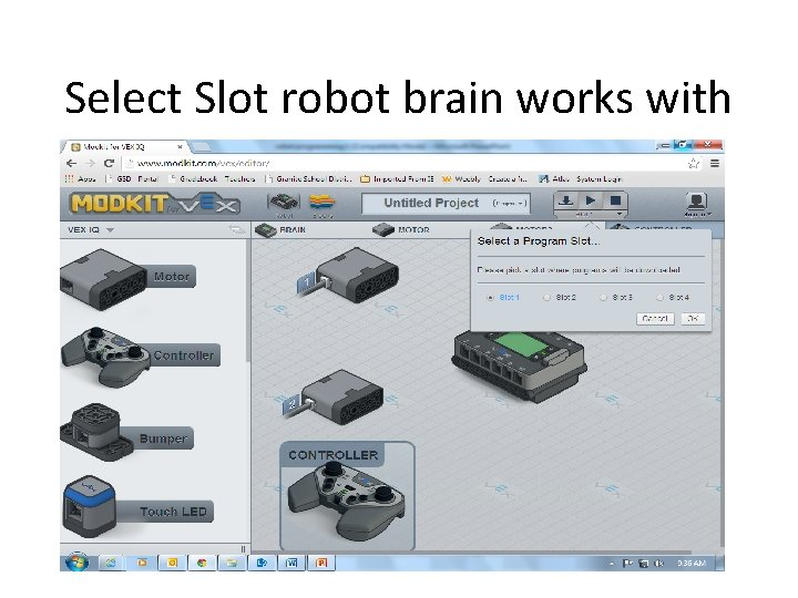 Select Slot robot brain works with