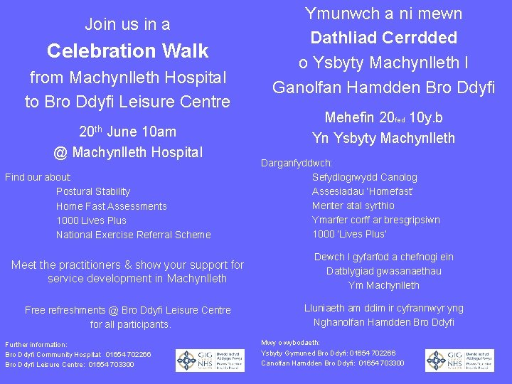 Join us in a Celebration Walk from Machynlleth Hospital to Bro Ddyfi Leisure Centre