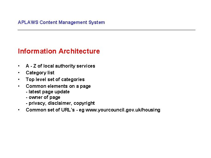 APLAWS Content Management System Information Architecture • • • A - Z of local