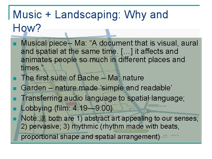 """Music + Landscaping: Why and How? n n n Musical piece-- Ma: """"A document"""