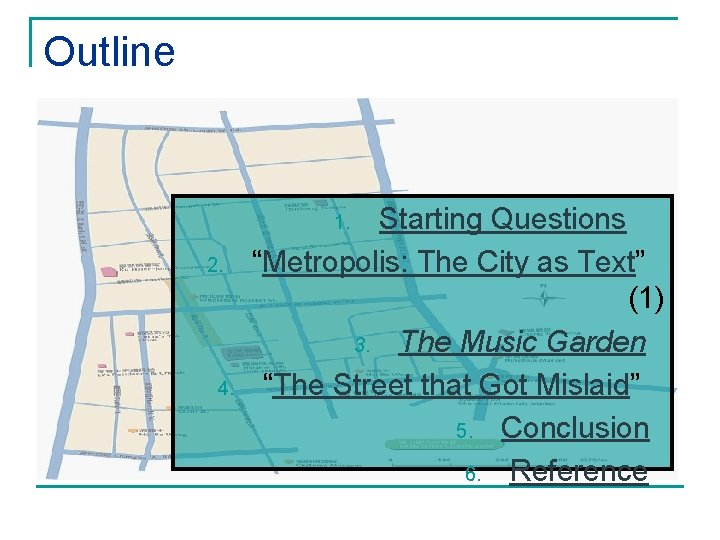 """Outline Starting Questions """"Metropolis: The City as Text"""" (1) 3. The Music Garden """"The"""