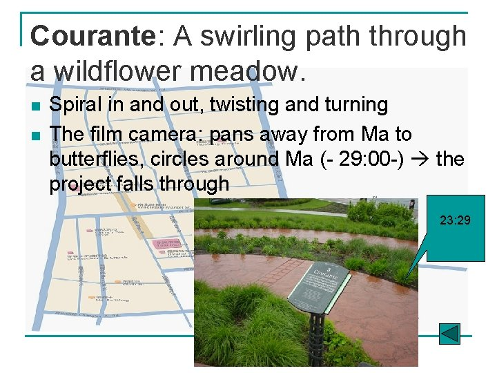 Courante: A swirling path through a wildflower meadow. n n Spiral in and out,