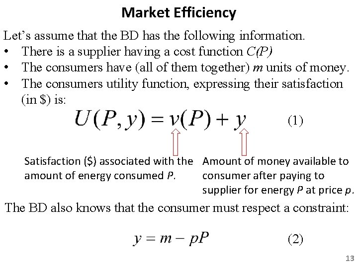 Market Efficiency Let's assume that the BD has the following information. • There is