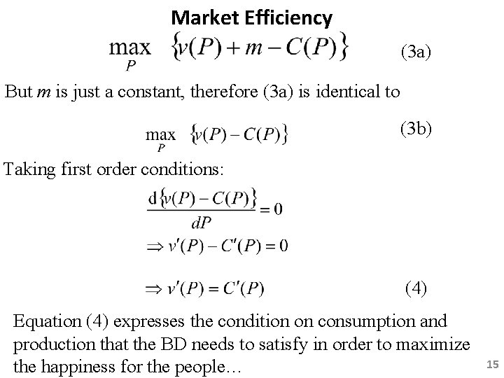 Market Efficiency (3 a) But m is just a constant, therefore (3 a) is