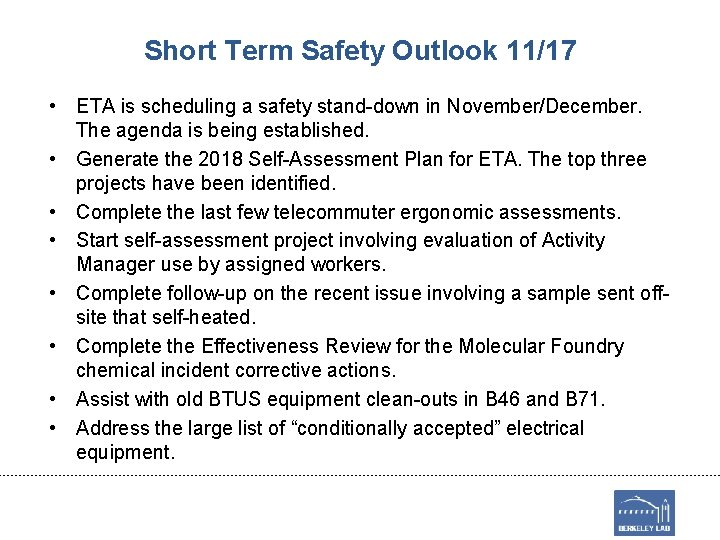 Short Term Safety Outlook 11/17 • ETA is scheduling a safety stand-down in November/December.