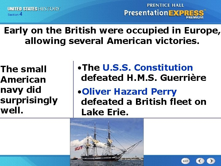 425 Section Chapter Section 1 Early on the British were occupied in Europe, allowing