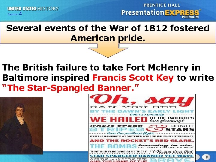 425 Section Chapter Section 1 Several events of the War of 1812 fostered American