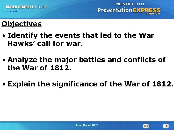 425 Section Chapter Section 1 Objectives • Identify the events that led to the