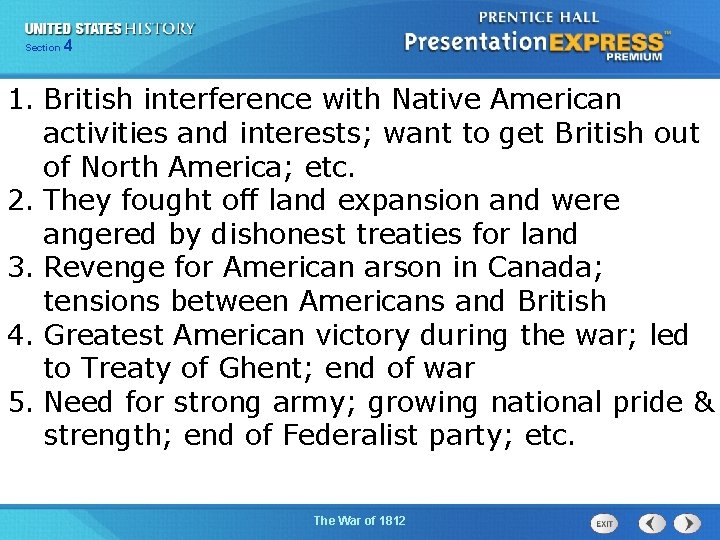 425 Section Chapter Section 1 1. British interference with Native American activities and interests;