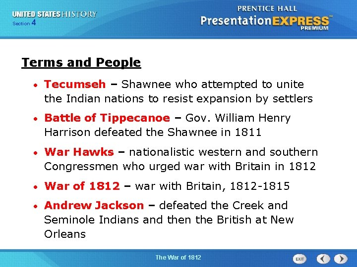 425 Section Chapter Section 1 Terms and People • Tecumseh – Shawnee who attempted
