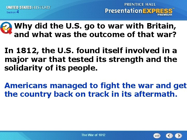 425 Section Chapter Section 1 Why did the U. S. go to war with