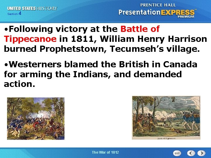 425 Section Chapter Section 1 • Following victory at the Battle of Tippecanoe in