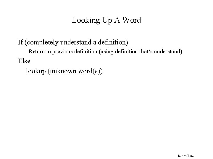 Looking Up A Word If (completely understand a definition) Return to previous definition (using