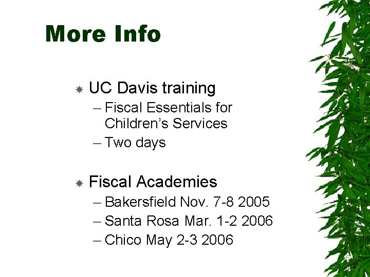 More Info UC Davis training – Fiscal Essentials for Children's Services – Two days