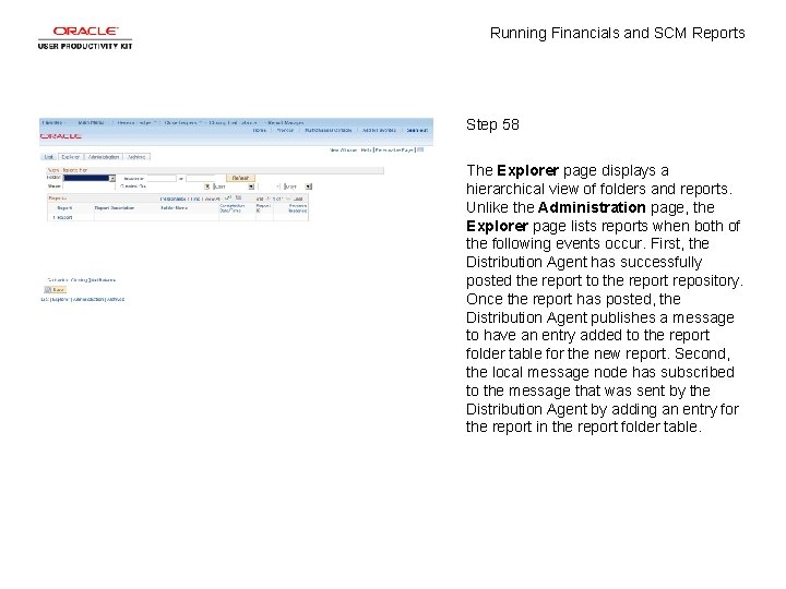 Running Financials and SCM Reports Step 58 The Explorer page displays a hierarchical view