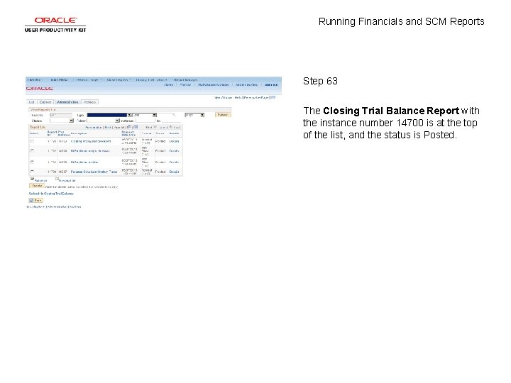 Running Financials and SCM Reports Step 63 The Closing Trial Balance Report with the