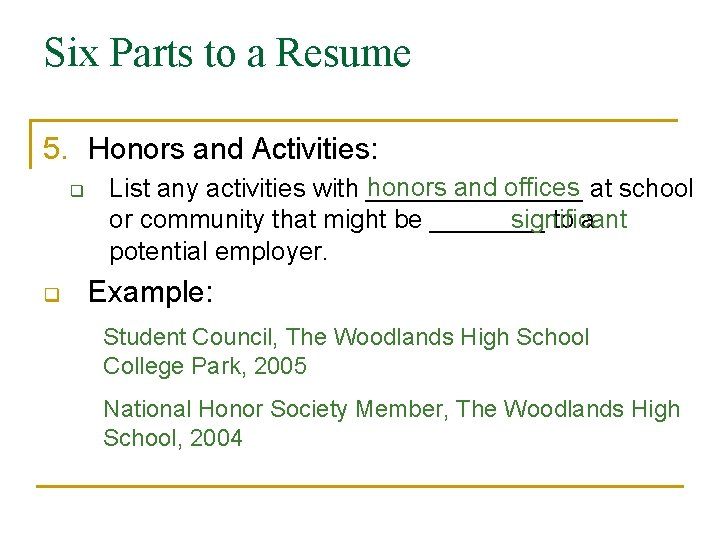 Writing A Resume Six Parts To A Resume