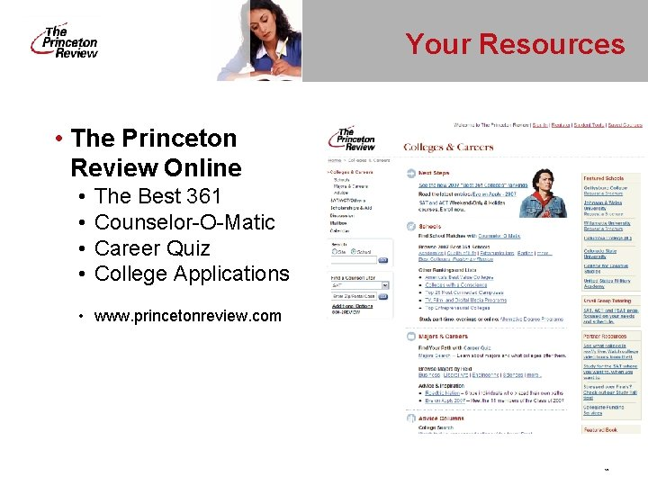 Your Resources • The Princeton Review Online • • The Best 361 Counselor-O-Matic Career