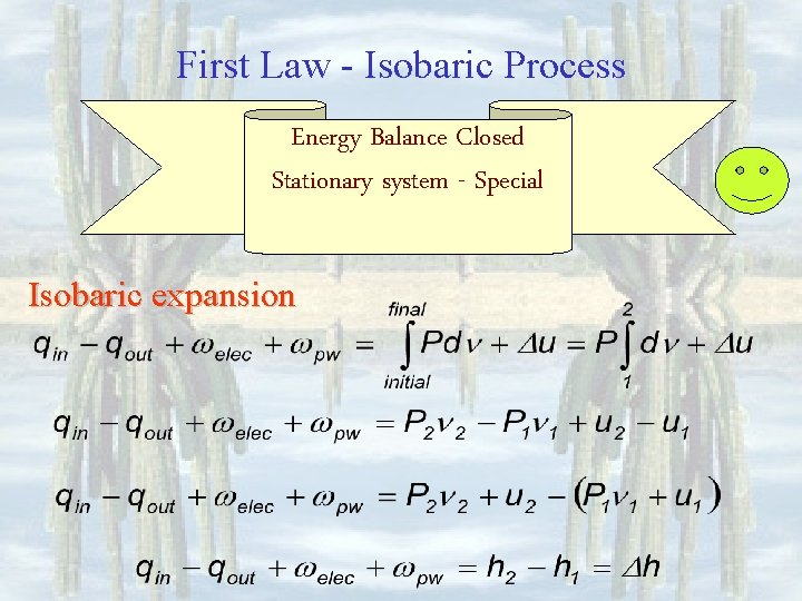 First Law - Isobaric Process Energy Balance Closed Stationary system - Special Isobaric expansion