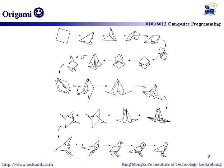 Origami 01006012 Computer Programming 8