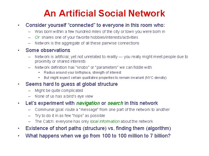 """An Artificial Social Network • Consider yourself """"connected"""" to everyone in this room who:"""