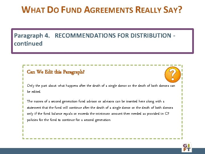 WHAT DO FUND AGREEMENTS REALLY SAY? Paragraph 4. RECOMMENDATIONS FOR DISTRIBUTION - continued Can