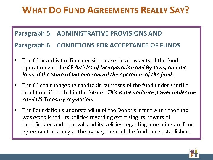 WHAT DO FUND AGREEMENTS REALLY SAY? Paragraph 5. ADMINISTRATIVE PROVISIONS AND Paragraph 6. CONDITIONS