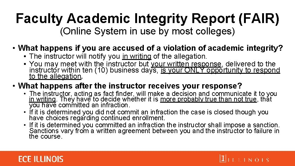 Faculty Academic Integrity Report (FAIR) (Online System in use by most colleges) • What