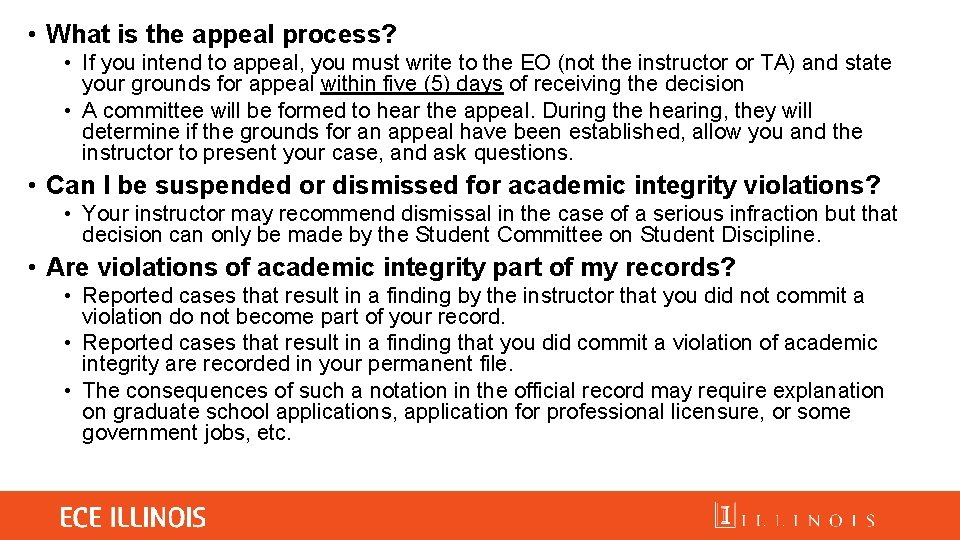 • What is the appeal process? • If you intend to appeal, you