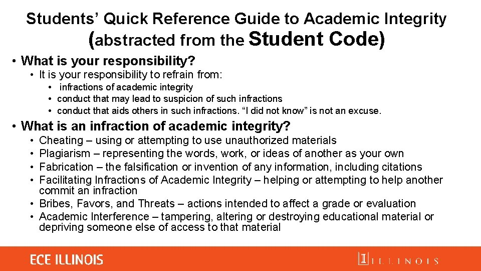 Students' Quick Reference Guide to Academic Integrity (abstracted from the Student Code) • What