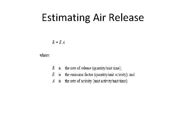 Estimating Air Release