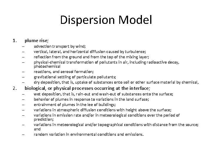 Dispersion Model 1. – – – – 2. – – – – plume rise;