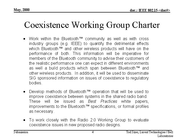 May, 2000 doc. : IEEE 802. 15 -<doc#> Coexistence Working Group Charter · Work