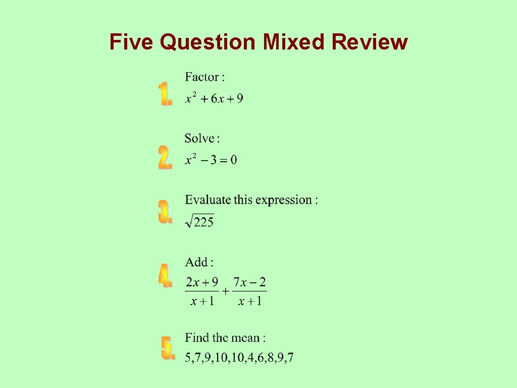 Five Question Mixed Review