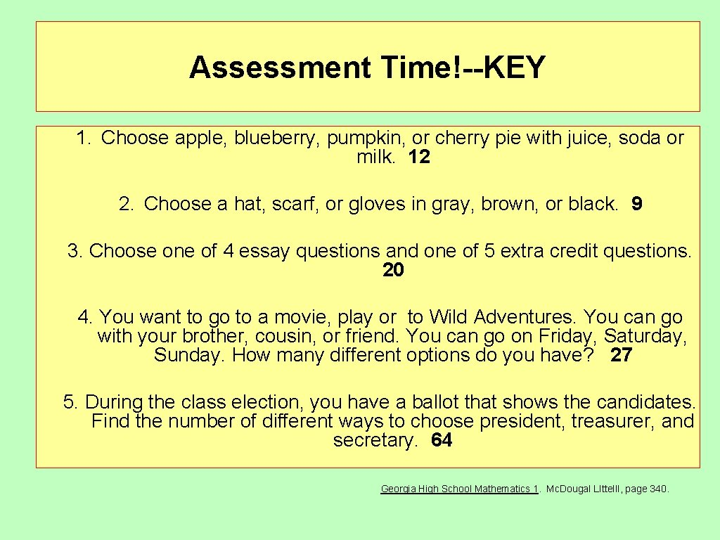 Assessment Time!--KEY 1. Choose apple, blueberry, pumpkin, or cherry pie with juice, soda or