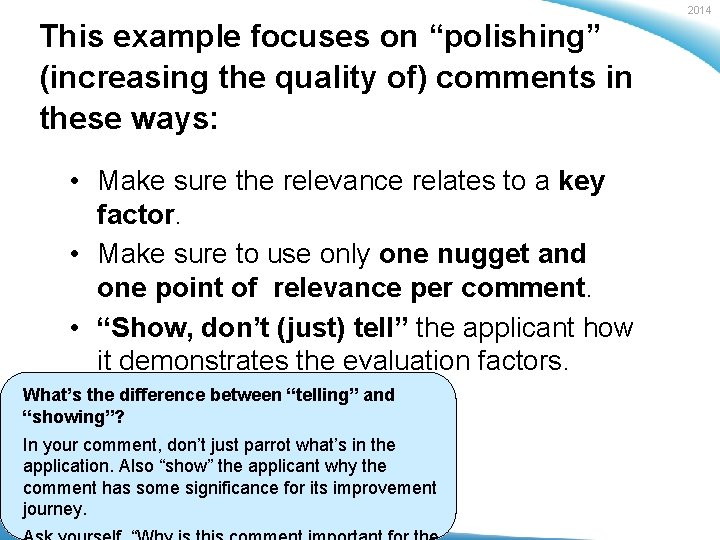 """2014 This example focuses on """"polishing"""" (increasing the quality of) comments in these ways:"""