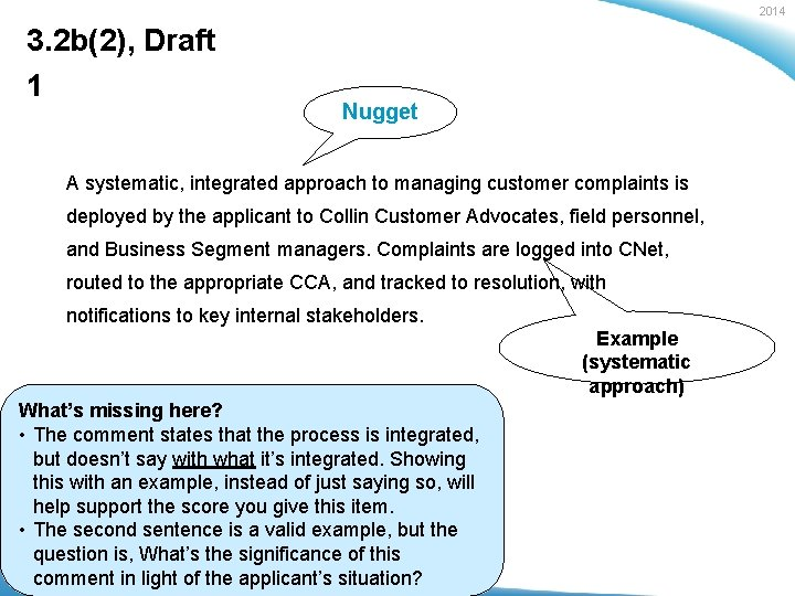 2014 3. 2 b(2), Draft 1 Nugget A systematic, integrated approach to managing customer
