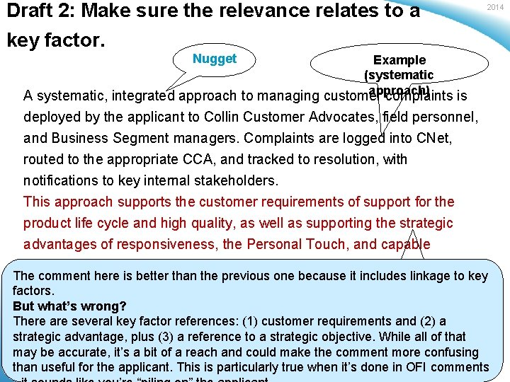 Draft 2: Make sure the relevance relates to a key factor. 2014 Nugget Example