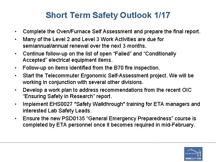 Short Term Safety Outlook 1/17 • • Complete the Oven/Furnace Self Assessment and prepare