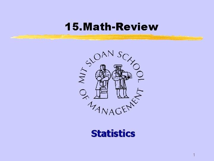 15. Math-Review Statistics 1