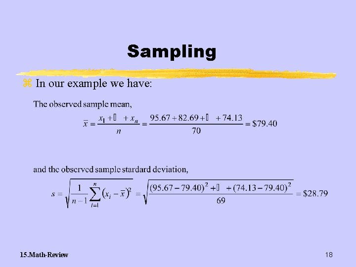 Sampling z In our example we have: 15. Math-Review 18