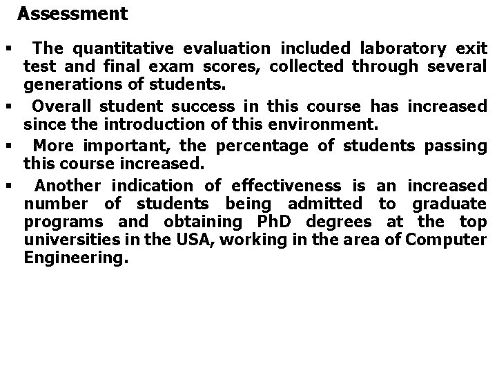 Assessment The quantitative evaluation included laboratory exit test and final exam scores, collected through