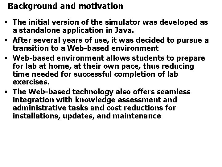 Background and motivation § The initial version of the simulator was developed as a