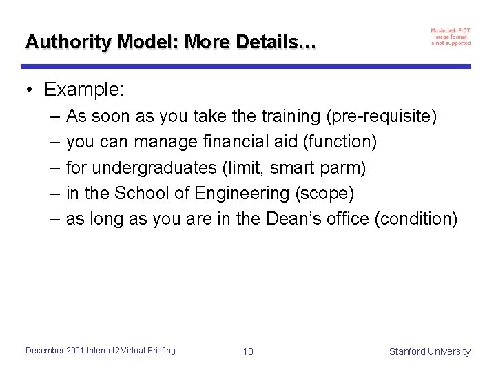 Authority Model: More Details… • Example: – As soon as you take the training