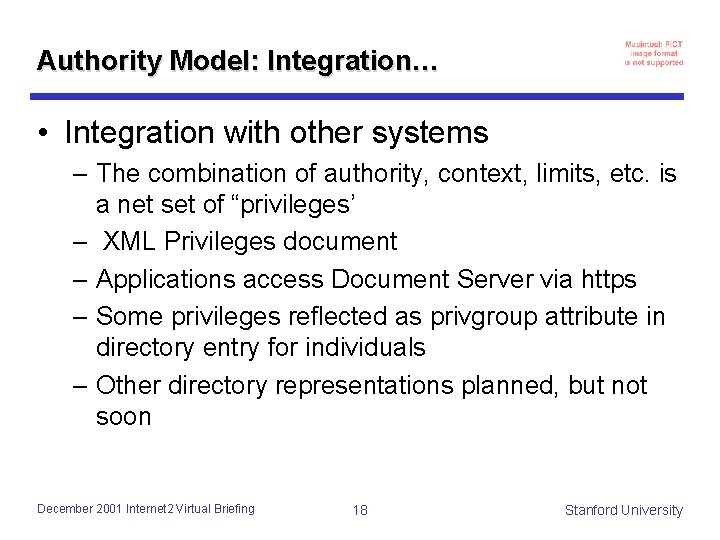 Authority Model: Integration… • Integration with other systems – The combination of authority, context,