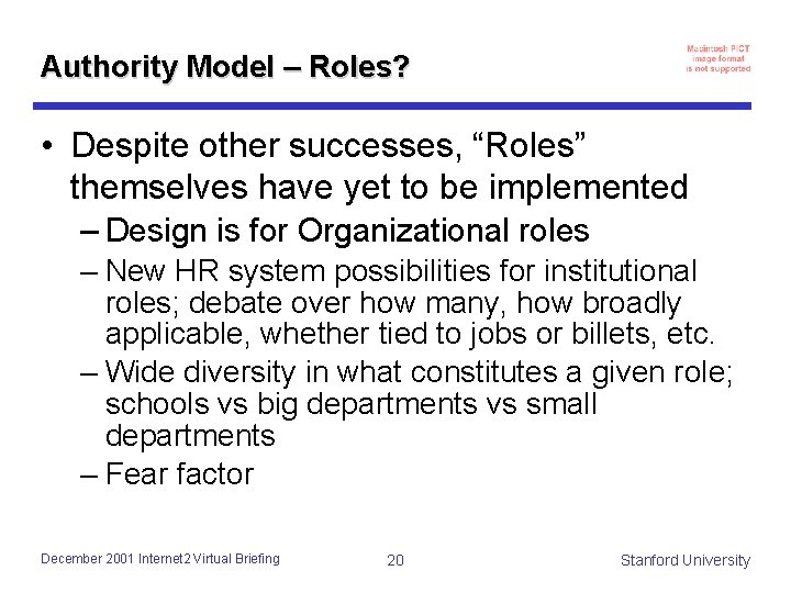 """Authority Model – Roles? • Despite other successes, """"Roles"""" themselves have yet to be"""