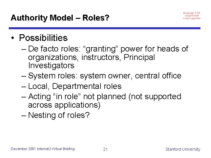 """Authority Model – Roles? • Possibilities – De facto roles: """"granting"""" power for heads"""