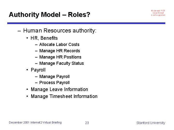 Authority Model – Roles? – Human Resources authority: • HR, Benefits – – Allocate