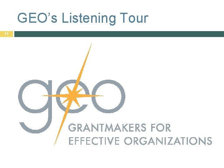 GEO's Listening Tour 11